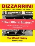 BIZZARRINI - THE GENIUS BEHIND FERRARI'S 250 GTO - THE OFFICIAL HISTORY - BÜCH