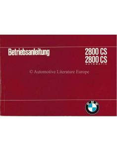 1969 BMW 2800 CS / 2800 CS AUTOMATIC BETRIEBSANLEITUNG DEUTSCH