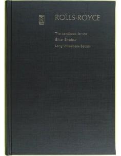 1971 ROLLS ROYCE SILVER SHADOW LONG WHEELBASE SALOON OWNER'S MANUAL ENGLISH