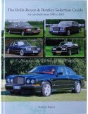 ROLLS ROYCE & BENTLEY SELECTION GUIDE - MARINUS RIJKERS - BÜCH