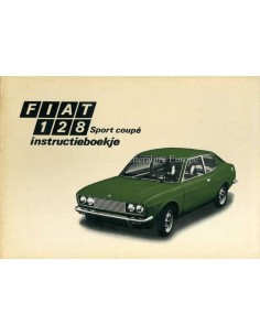 1972 FIAT 128 SPORT COUPE OWNERS MANUAL DUTCH