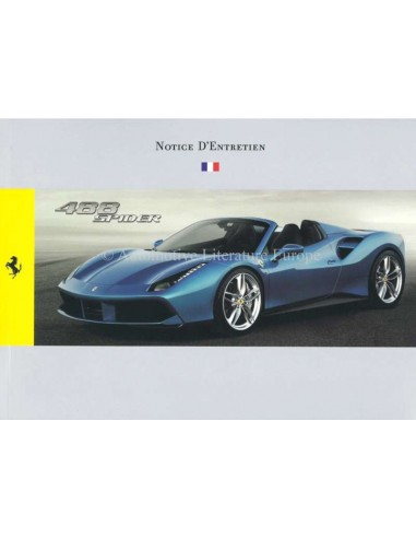 2015 FERRARI 488 SPIDER OWNERS MANUAL FRENCH