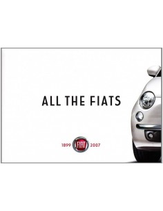 ALL THE FIATS 1899 - 2007 CARBOOK