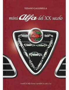 ALFA ROMEO - MINI ALFA DEL XX SECOLO - BOOK - TIZIANO GALLINELLA