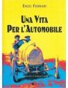 ENZO FERRARI - UNA VITA PER L'AUTOMOBILE - BOOK