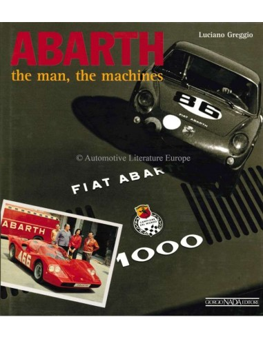 ABARTH - THE MAN, THE MACHINES - LUCIANO GREGGIO - BOOK