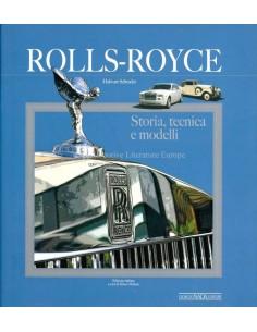 ROLLS ROYCE -  STORIA, TECNICA E MODELI - BOOK - HALWART SCHRADER