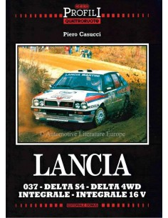 LANCIA - 037 - DELTA S4 - DELTA 4WD - INTEGRALE - INTERGRALE  16V - PIERO CASUCCI - BOOK