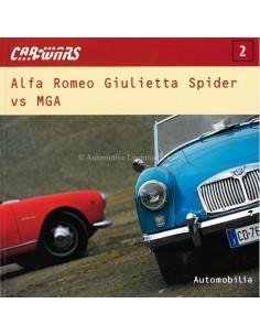 CARWARS - AFLA ROMEO GIULIETTA SPIDER VS MGA - AUTOMOBILIA - BÜCH