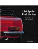 124 SPIDER PININFARINA - LA RONDINE CHE FECE PRIMAVERA - NICOLA PICCIRILLO - BOOK
