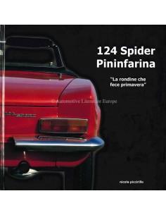 124 SPIDER PININFARINA - LA RONDINE CHE FECE PRIMAVERA - NICOLA PICCIRILLO - BOEK