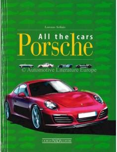 PORSCHE ALL THE CARS 1946 - 2016 - BOOK
