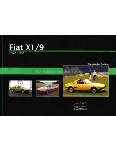 1972 - 1982 - FIAT X1/9 - HISTORICA - BOEK - ALESSANDRO SANNIA