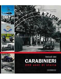 VEICOLI DEI CARABINIERI 200 ANNI DI STORIA - BOEK - ITALIAANS