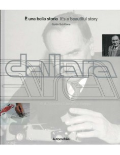 DALLARA - IT'S A BEAUTIFUL STORY - GUIDO SCHITTONE - BOOK