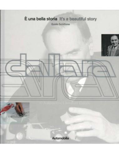 DALLARA - IT'S A BEAUTIFUL STORY - GUIDO SCHITTONE - BOOK