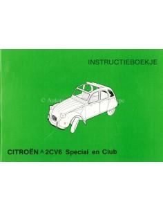 1981 CITROEN 2CV6 SPECIAL & CLUB OWNER'S MANUAL DUTCH