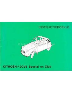 1980 CITROEN 2CV6 SPECIAL CLUB BETRIEBSANLEITUNG NIEDERLÄNDISCH