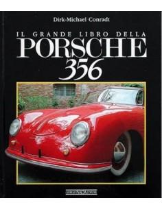 PORSCHE 356 - IL GRANDE LIBRO DELLA - DIRK-MICHAEL CONRADT - BOOK
