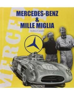 MERCEDES-BENZ & MILLE MIGLIA - ANDREA CURAMI  BOEK