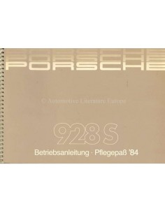 1984 PORSCHE 928 S OWNERS MANUAL + SERVICE MANUAL GERMAN