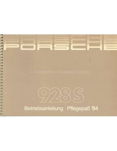 1984 PORSCHE 928 S BETRIEBSANLEITUNG + PFLEGEPASS DEUTSCH
