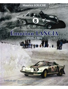 ÉMOTION LANCIA 1948 - 1986 - MAURICE LOUCHE BOOK