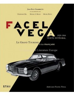 FACEL VEGA - LE GRAND TOURISME A LA FRANCAISE 1939 - 1964 BOOK