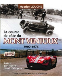 LA COURSE DE CÔTE DU MONT VENTOUX 1902-1976 - BOEK