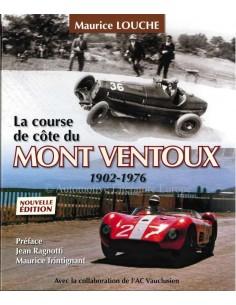 LA COURSE DE CÔTE DU MONT VENTOUX 1902-1976 - BOOK