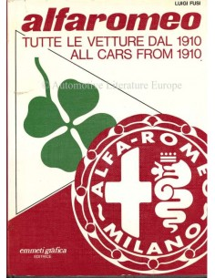 ALFA ROMEO ALL CARS FROM 1910 - LUIGI FUSI - BOEK