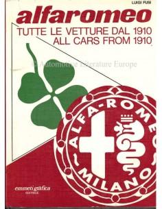 ALFA ROMEO ALL CARS FROM 1910 - LUIGI FUSI - BOOK