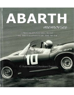 ABARTH MEMORIES - THE PROTAGONISTS OF THE MYTH - BOOK
