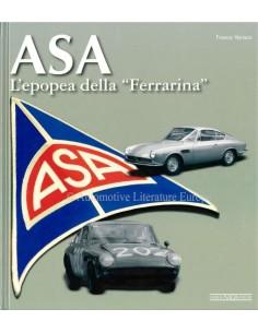 "ASA - L'EPOPEA DELLA ""FERRARINA"" - FRANCO VARISCO - BOOK"