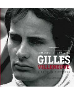 GILLES VILLENEUVE - A LIFE IN PICTURES - MARIO DONNINI - BOEK