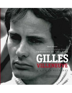 GILLES VILLENEUVE - A LIFE IN PICTURES - MARIO DONNINI - BOOK
