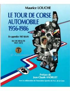 LE TOUR DE CORSE AUTOMOBILE 1956-1986 - MAURICE LOUCHE - BOOK