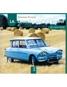 LA CITROËN AMI 6, 8 ET SUPER - DOMINIQUE PAGNEUX - BOOK