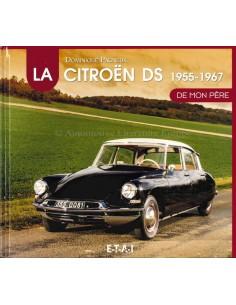 LA CITROËN DS 1955-1967 - DOMINIQUE PAGNEUX - BOEK