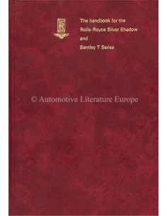 1972 ROLLS ROYCE SILVER SHADOW / BENTLEY T SERIES BETRIEBSANLEITUNG ENGLISCH
