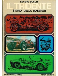 STORIA DELLA MASERATI - IL TRIDENTE - SEVERO BOSCHI - BOOK