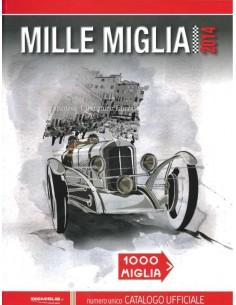 2014 MILLE MIGLIA JAHRESKATALOG ITALIENISCH