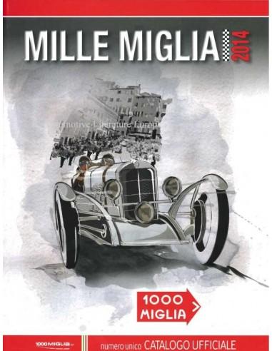 2014 MILLE MIGLIA JAARBOEK ITALIAANS