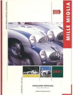 2001 MILLE MIGLIA HARDCOVER JAHRESKATALOG ITALIENISCH