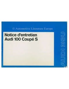 1972 AUDI 100 COUPÉ S OWNERS MANUAL FRENCH