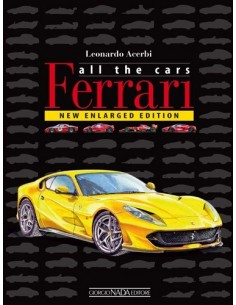 ALL THE CARS FERRARI 1947 - 2019 - LEONARDO ACERBI - BOOK