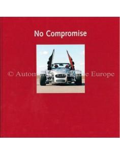 DONKERVOORT - NO COMPROMISE - GESIGNEERD BOEK