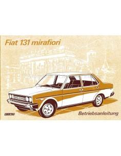 1975 FIAT 131 MIRAFIORI OWNER'S MANUAL GERMAN