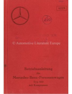 1934 MERCEDES BENZ TYPE 500 KOMPRESSOR OWNERS MANUAL GERMAN