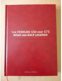 THE FERRARI 550 AND 575 ROAD AND RACE LEGENDS - THE RACING EDITION - NATHAN BEEHL - BOOK